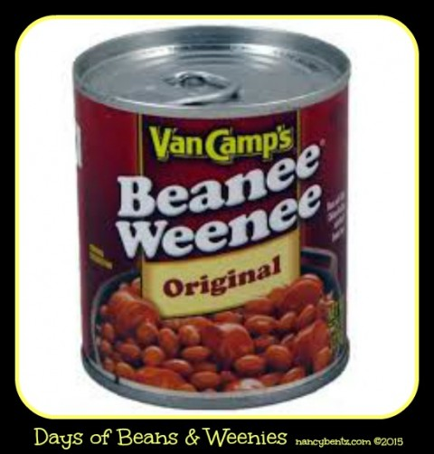 Days of Beans & Weenies