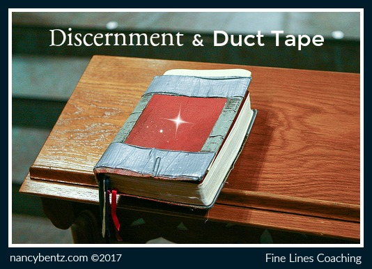 Discernment and Duct Tape