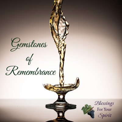 Gemstones of Remembrance