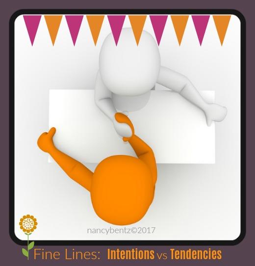Fine Lines: Intentions vs Tendencies