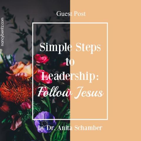 Simple Steps to Leadership: Follow Jesus
