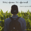 Bring Home the Harvest