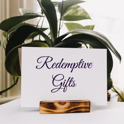 What is a Redemptive Gift?