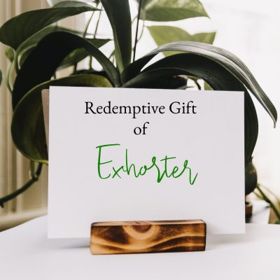 Redemptive Gift of Exhorter – Checklist