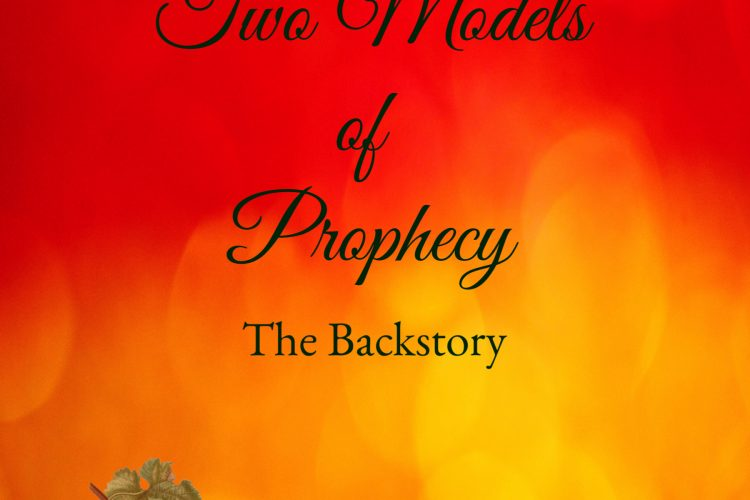 Two Models of Prophecy - the Backstory
