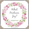 What Produces Joy?